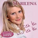 Ich bin wie ich bin - Marilena