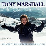 Ich war noch nie dem Himmel so nah - Tony Marshall