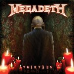 Th1rt3en - Megadeth