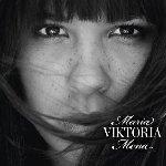 Viktoria - Maria Mena