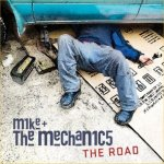 The Road - Mike And The Mechanics