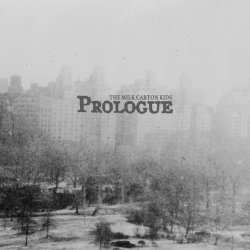 Prologue - Milk Carton Kids
