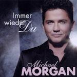 Immer wieder Du - Michael Morgan