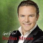 Greif zu - Stefan Mross