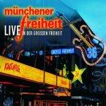 Live in der Großen Freiheit - Münchener Freiheit