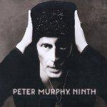 Ninth - Peter Murphy