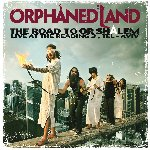 The Road To Or Shalem - Orphaned Land
