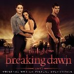 The Twilight Saga: Breaking Dawn - Part I - Soundtrack
