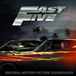Fast And Furious Five - Soundtrack