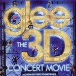 Glee - The 3D Concert Movie - Soundtrack