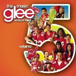 Glee - The Music - Season Two - Volume 5 - Soundtrack