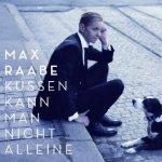 Küssen kann man nicht alleine - Max Raabe