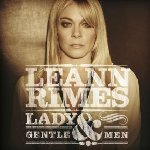 Lady And Gentlemen - LeAnn Rimes
