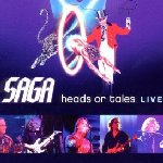 Heads Or Tales - Live - Saga