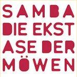 Die Ekstase der Möwen - Samba