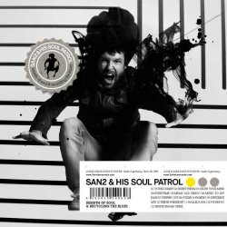 Rebirth Of Soul And Recycling The Blues - {San2} + his Soul Patrol