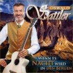 Wenn es Nacht wird in den Bergen - Oswald Sattler
