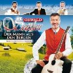 Der Mann aus den Bergen - Seine schönsten Lieder - Oswald Sattler