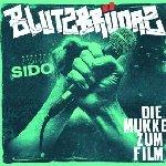 Blutzbrüdaz - Die Mukke zum Film (Soundtrack) - Sido