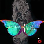 B In The Mix: The Remixes - Vol. 2 - Britney Spears
