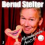 Mundwinkel hoch! - Bernd Stelter
