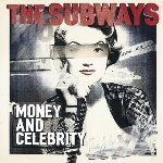 Money And Celebrity - Subways