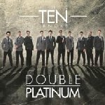 Double Platinum - Ten Tenors