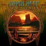 Into The Wild - Uriah Heep