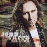 Rough And Tumble - John Waite