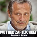 Wut und Zärtlichkeit - Konstantin Wecker