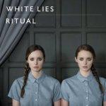 Ritual - White Lies