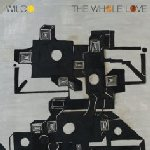 The Whole Love - Wilco