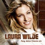 Fang deine Träume ein - Laura Wilde