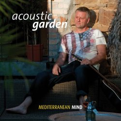 Mediterranean Mind - Acoustic Garden