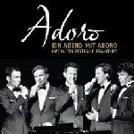 Ein Abend mit Adoro - Live - Adoro