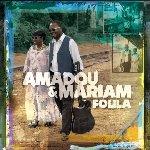 Folila - Amadou + Mariam