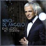 Das Leben ist schön - Nino de Angelo