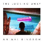The Looking Away - Animal Kingdom
