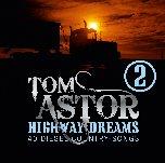 Highway Dreams 2 - 40 Diesel-Country-Songs - Tom Astor