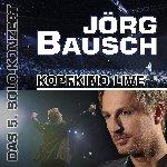 Kopfkino - Live - Jörg Bausch