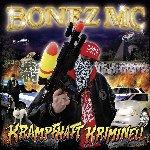 Krankhaft kriminell - Bonez MC
