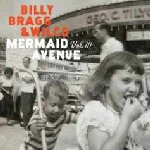 Mermaid Avenue Vol. III - {Billy Bragg} + {Wilco}