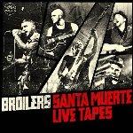 Santa Muerte Live Tapes - Broilers