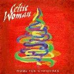Home For Christmas - Celtic Woman