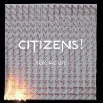 Here We Are - Citizens!