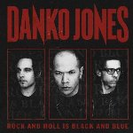 Rock And Roll Is Black And Blue - Danko Jones