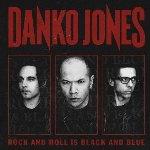 Rock And Roll Is Black And Blue - Danko Jones