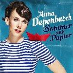 Sommer aus Papier - Anna Depenbusch
