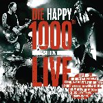 1.000th Show live - Die Happy