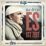 Es ist Zeit - DJ Ötzi